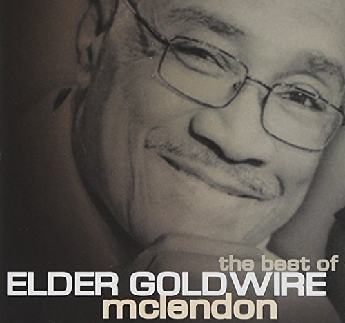 Mclendon Elder Goldwire Best Of Elder Goldwire Mclendo
