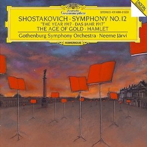 Dimitri Shostakovich Neeme Jarvi Gothenburg Sympho Symphony 12 The Year 1917 The Age Of Gold Haml