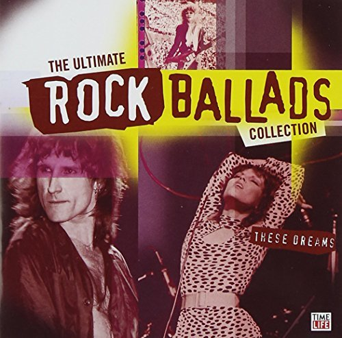 Ultimate Rock Ballads These D Ultimate Rock Ballads These D