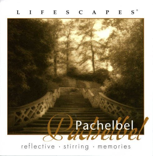 Pachelbell Lifescapes Pachelbell