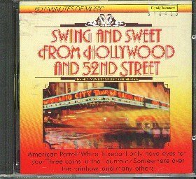 Swing And Sweet From Hollywood And 52nd Street Swing And Sweet From Hollywood And 52nd Street