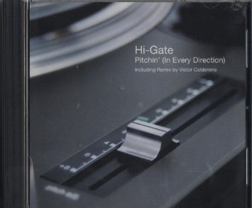 Hi Gate Pitchin' (in Every Direction)