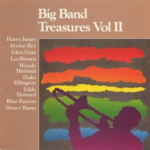 Harry James Alvino Rey Glen Gray Les Brown Mildred Big Band Treasures Vol. 2