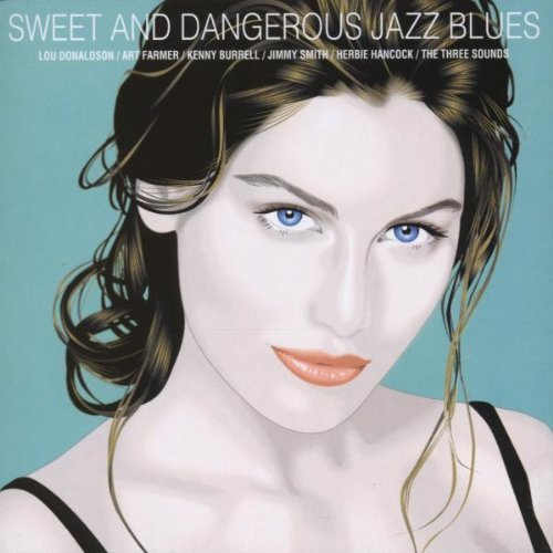 Sweet & Dangerous Jazz Blue Sweet & Dangerous Jazz Blues