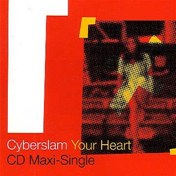 Cyberslam Your Heart