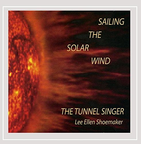 Tunnel Singer Sailing The Solar Wind