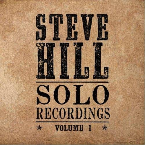 Steve Hill Solo Recordings Import Can