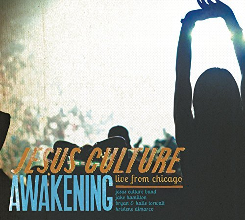 Jesus Culture Awakening Live From Chicago 2 CD