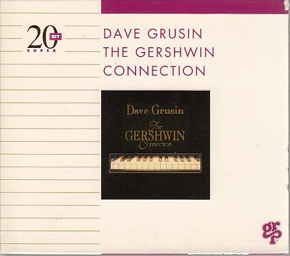 Dave Grusin Gershwin Connection (gold)