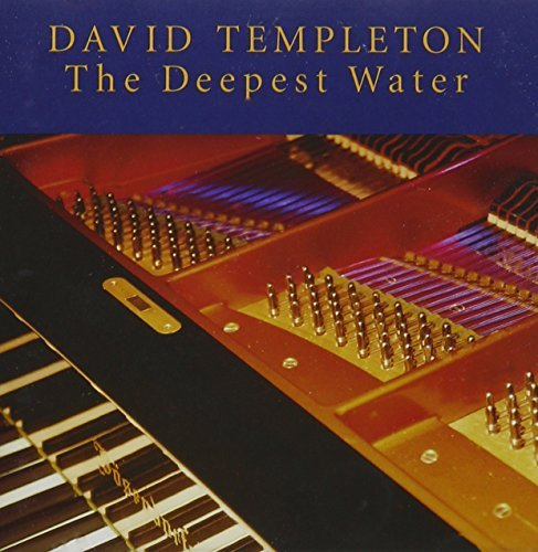 David Templeton Deepest Water