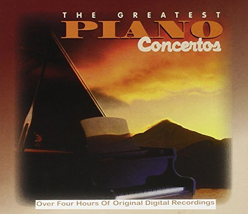 Greatest Piano Concertos Greatest Piano Concertos