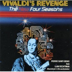 Pierre Saint Denis Ilan Rechtman Antonio Vivaldi Vivaldi's Revenge The New Four Seasons For Flute