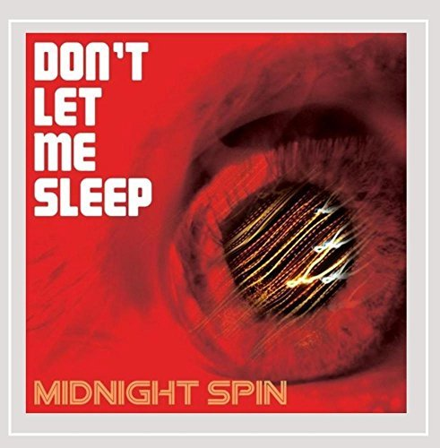 Midnight Spin Don't Let Me Sleep