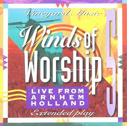 Winds Of Worship Vol. 5 Live From Arnhem Holland