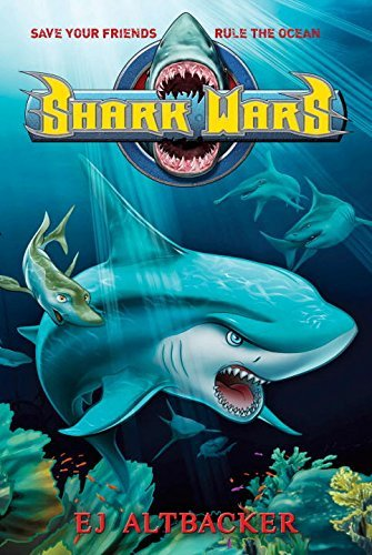 Ej Altbacker Shark Wars