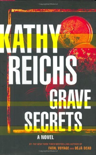 Kathy Reichs Grave Secrets A Novel (temperance Brennan Novels)