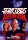 Michael Jan Friedman Reunion Star Trek The Next Generation