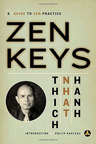 Thich Nhat Hanh Zen Keys A Guide To Zen Practice Three Leaves Pr