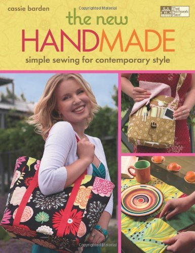 Cassie Barden The New Handmade Simple Sewing For Contemporary Style