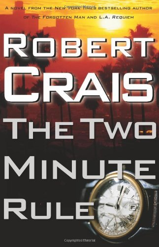 Robert Crais The Two Minute Rule