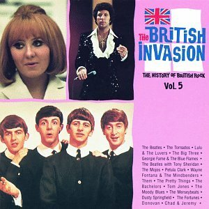 British Invasion 5 History British Invasion 5 History Of Beatles Them Moody Blues Clark Donovan Springfield Fortunes