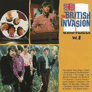British Invasion 8 History British Invasion 8 History Of Cream Troggs Procol Harum Fame Status Quo Peter & Gordon