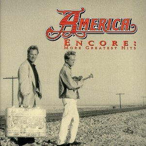 America Encore More Greatest Hits