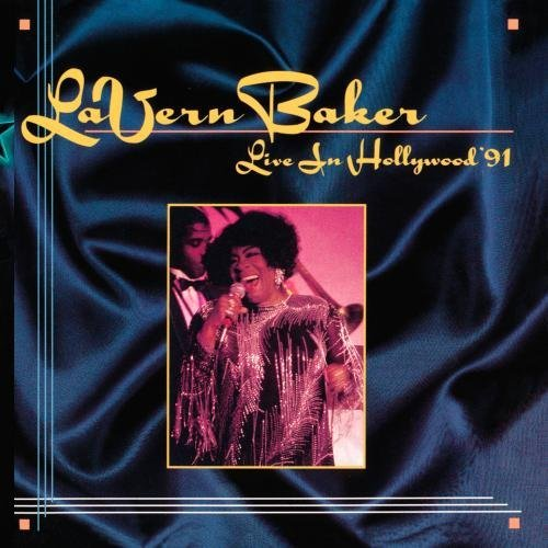 La Vern Baker Live In Hollywood 91 CD R