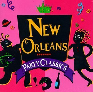 New Orleans Party Classics New Orleans Party Classics Neville Brothers Toussaint