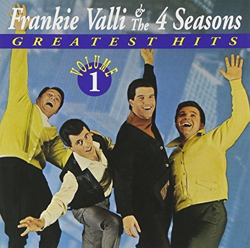 Frankie & Four Seasons Valli Vol. 1 Greatest Hits