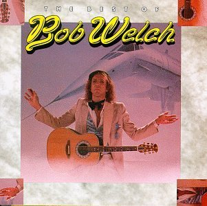 Bob Welch Best Of Bob Welch