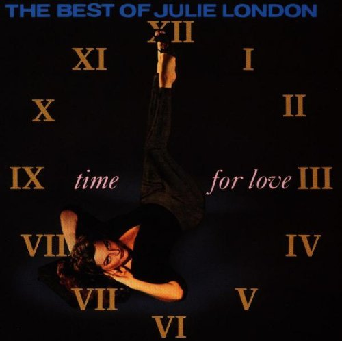 Julie London Time For Love Best Of