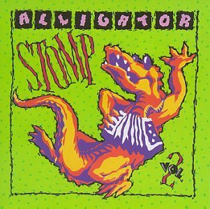 Alligator Stomp Vol. 2 Cajun & Zydeco Classics Chenier Chavis Beausoleil Alligator Stomp