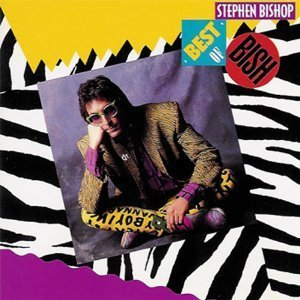 Stephen Bishop Best Of Bish