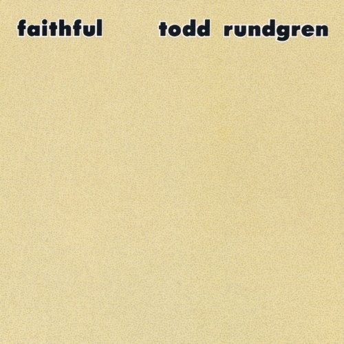 Todd Rundgren Faithful