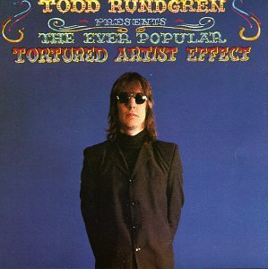Rundgren Todd Ever Popular Tortured Artist E