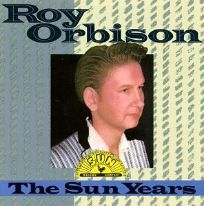 Roy Orbison Sun Years