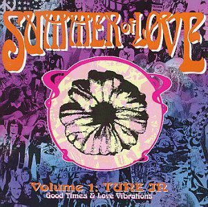 Summer Of Love Vol. 1 Tune In Good Times & Hollies Troggs Youngbloods Summer Of Love