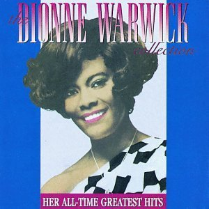 Dionne Warwick Collection Greatest Hits Collection Greatest Hits