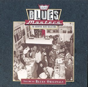 Blues Masters Vol. 6 Blues Originals Williamson Waters Howlin' Wolf Blues Masters