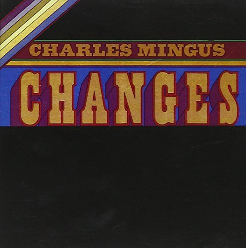 Charles Mingus Changes Two CD R