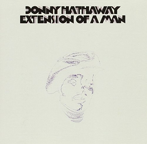Donny Hathaway Extensions Of A Man