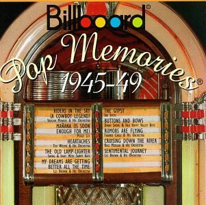 Billboard Pop Memories 1945 49 Billboard Pop Memories Weems Brown Carle Morgan Kaye Billboard Pop Memories