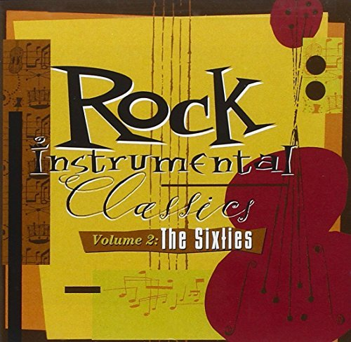 Rock Instrumental Classics Vol. 2 60's Rock Instrumental Classics