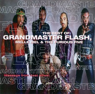 Grandmaster Flash & Furious 5 Best Of Message From Beat Street Best Of Message From Beat Stre