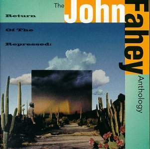 John Fahey Return Of The Repressed Antho 2 CD Set