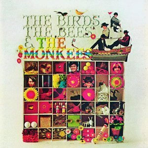Monkees Birds The Bees & The Monkees