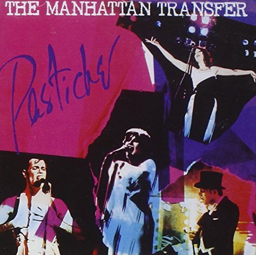 Manhattan Transfer Pastiche