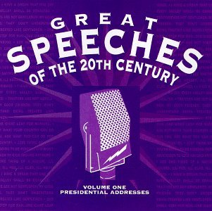 Great Speeches Of The 20th Cen Vol. 1 Presidential Addresses