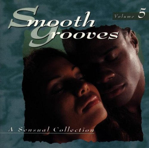 Smooth Grooves Vol. 5 Sensual Collection Pendegrass Earth Wind & Fire Smooth Grooves
